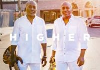 "The Braxton Brothers return in the service of a ""Higher"" melody"