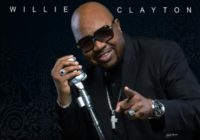 Willie Clayton the Last Original Soul Singer Standing Of Our Era