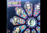 The Gospel Soul of Sam Cooke and The Soul Stirrers